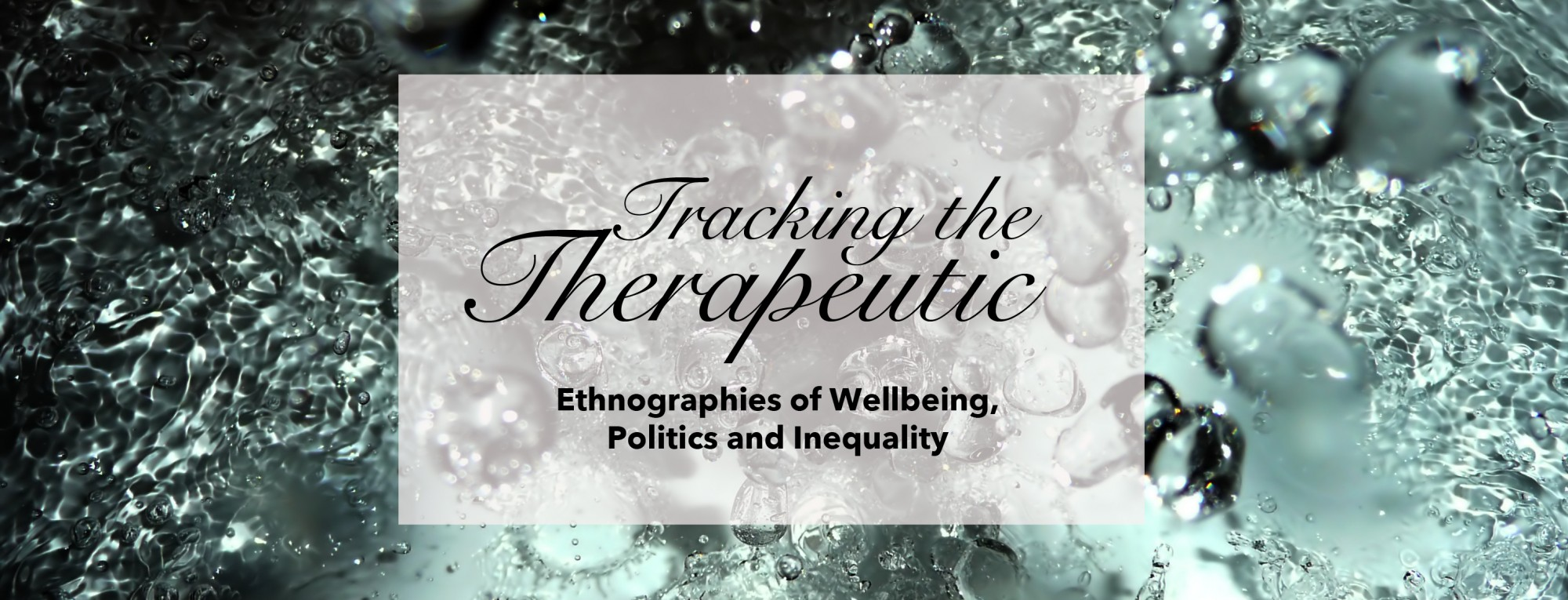 Tracking the Therapeutic (2015-2019)